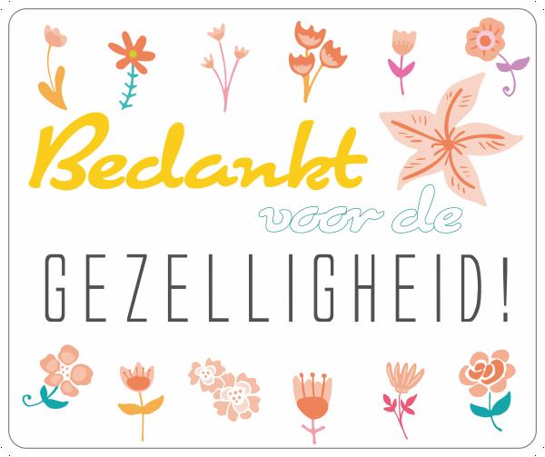 Bedankt voor de gezelligheid bloemen | 123sticker.nl